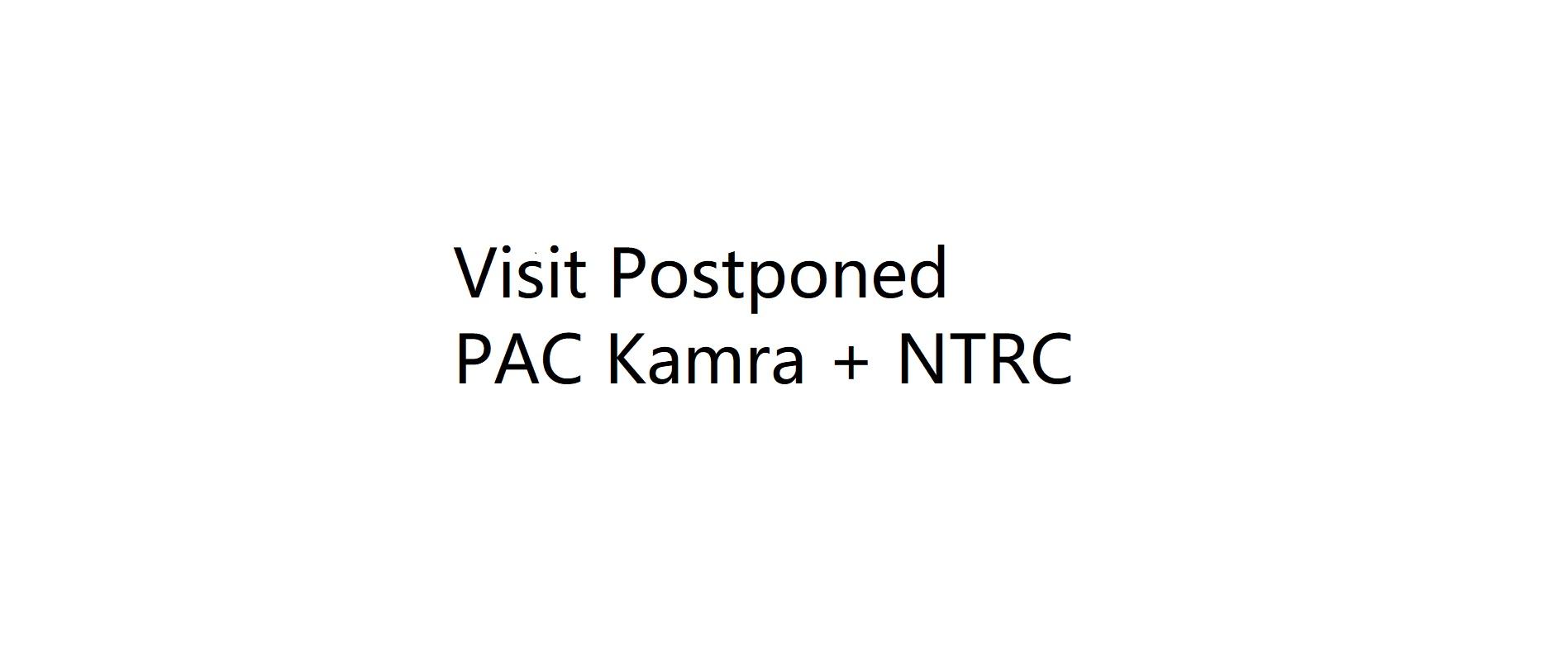 Visit Postponed (PAC Kamra + NRTC)